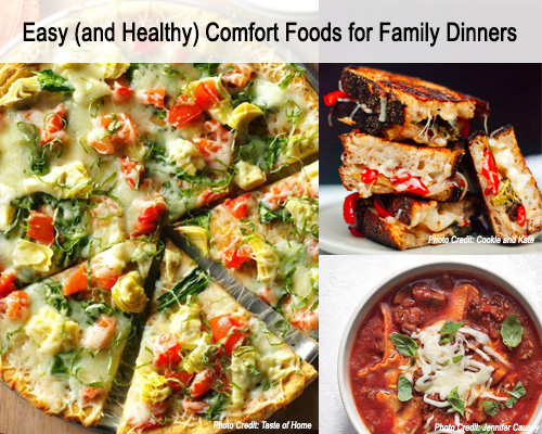 Easy (and Healthy) Comfort Foods for Family Dinners